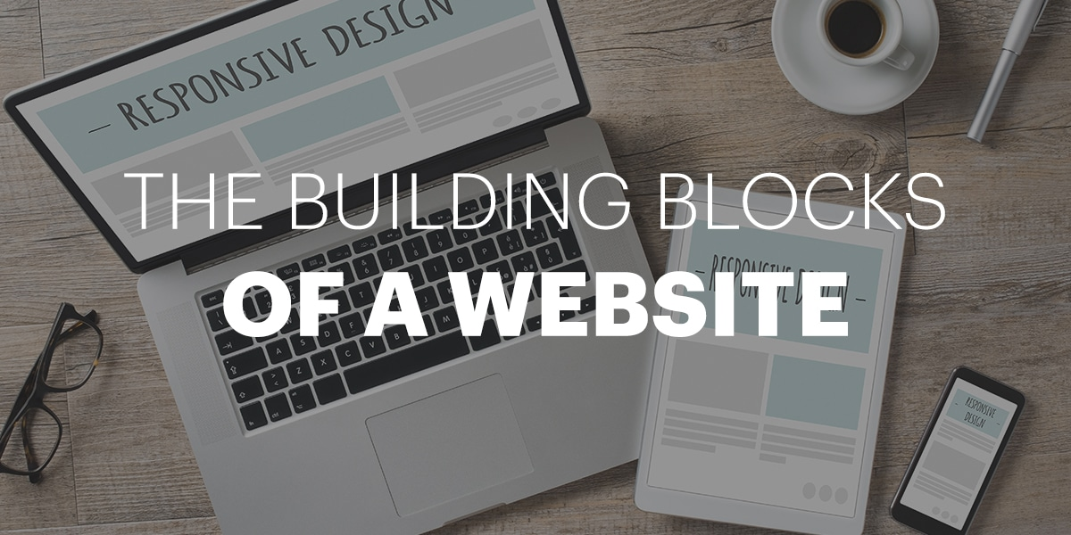 The building blocks of a website