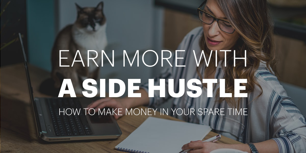 How to earn more with a side hustle!