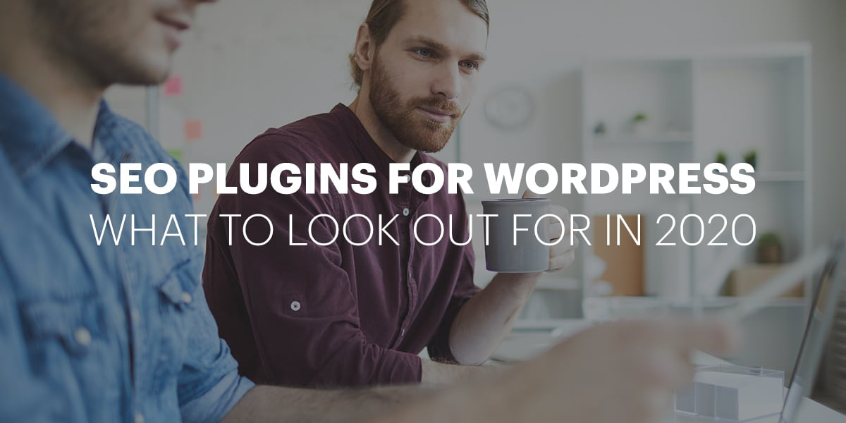 SEO Plugins for WordPress – What to look out for in 2020 Gallery