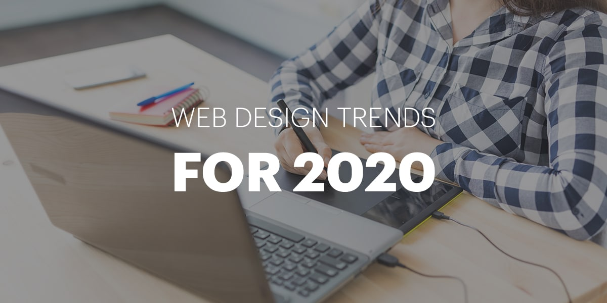 Best Web Design Trends for 2020